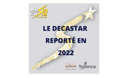Report du Décastar en 2022